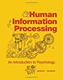 Human Information Processing An Introduction to Psychology
