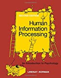 Peter H. Lindsay: Human Information Processing: Introduction to Psychology