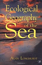 Ecological Geography of the Sea by Alan R.…
