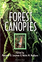 Forest canopies by Margaret Lowman