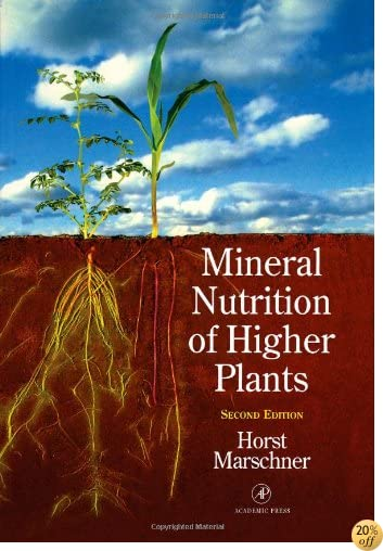 Mineral Nutrition of Higher Plants, Second Edition (Special Publications of the Society for General Microbiology)