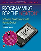 Programming for the Newton: Software…