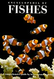 Paxton, John R.: Encyclopedia of Fishes