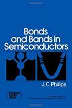 Bonds and Bands in Semiconductors (Materials…