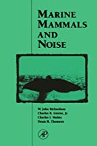 Marine mammals and noise by W. John…