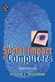 Rosenberg, Richard S.: The Social Impact of Computers