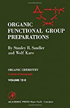 Organic functional group preparations by…
