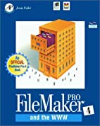 FileMaker Pro 4.0 and the World Wide Web by…