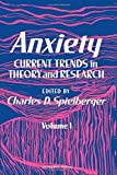 Spielberge, C.: Anxiety: Current Trends in Theory and Research