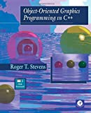 Stevens, Roger T.: Object-Oriented Graphics Programming in C++/Book and Disk