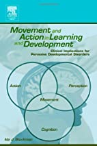 Movement and Action in Learning and…