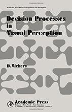 Decision Processes in Visual Perception…