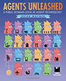 Wayner, Peter: Agents Unleashed: A Public Domain Look at Agent Technology
