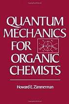 Quantum Mechanics for Organic Chemists by…