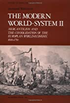 The Modern World-System II: Mercantilism and…