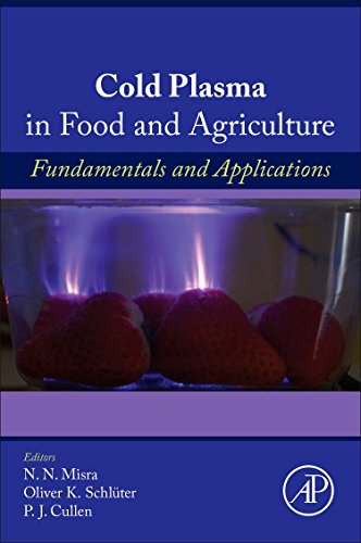 cold-plasma-in-food-and-agriculture-fundamentals-and-applications