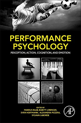 performance-psychology-perception-action-cognition-and-emotion