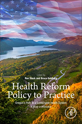 health-reform-policy-to-practice-oregons-path-to-a-sustainable-health-system-a-study-in-innovation