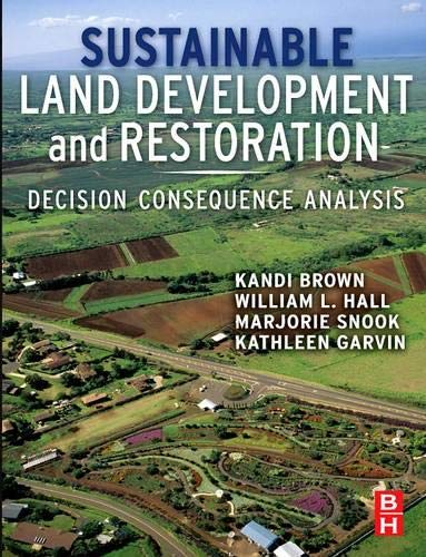 sustainable-land-development-and-restoration-decision-consequence-analysis