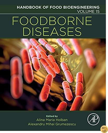 Foodborne Diseases, Volume 15 (Handbook of Food Bioengineering)