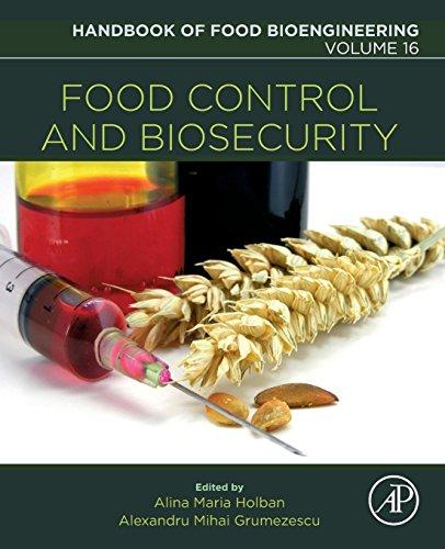 food-control-and-biosecurity-volume-16-handbook-of-food-bioengineering