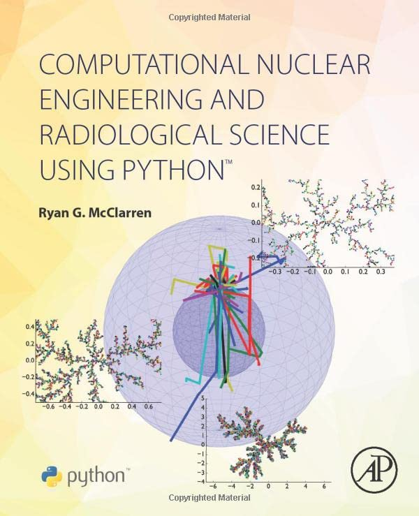 computational-nuclear-engineering-and-radiological-science-using-python