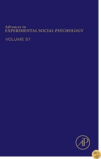 Advances in Experimental Social Psychology, Volume 57