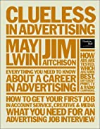 Clueless in Advertising by Jim Aitchison