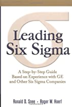 Leading Six Sigma: A Step-by-Step Guide…