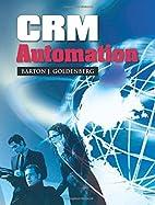 CRM Automation by Barton J. Goldenberg
