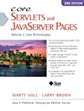 Hall, Marty: Core Servlets and Javaserver Pages: Core Technologies, Vol. 1 (2nd Edition)