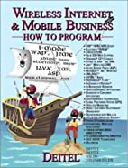Wireless Internet and Mobile Business: How…