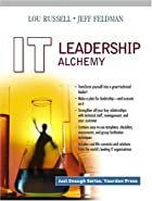IT Leadership Alchemy (Yourdon Press Series)…