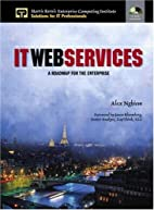 IT Web Services: A Roadmap for the…