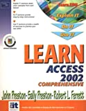 Ferrett, Robert: Learn Access 2002: Comprehensive