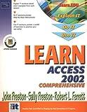 Preston, John: Learn Access 2002 Comprehensive