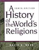 Noss, David S.: A History of the World's Religion