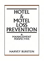 Hotel and Motel Loss Prevention: A…