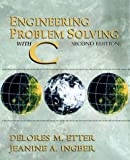 Etter, D. M.: Engineering Problem Solving With C: Fundamental Concepts
