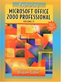 Grauer, Robert T: Exploring Microsoft Office Professional 2000