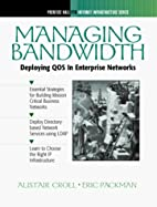 Managing Bandwidth: Deploying Across…
