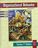 Robbins, Stephen P.: Organizational Behavior: Concepts and Self Assessment