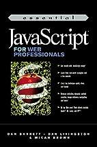 Essential JavaScript for Web Professionals…