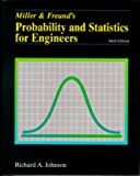 Johnson, Richard A.: Miller &amp; Freund&#39;s Probablility and Statistics for Engineers