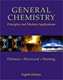 Petrucci, Ralph H.: General Chemistry: Principles and Modern Applications
