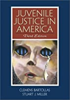Juvenile justice in America by Clemens…