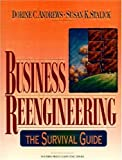 Andrews, Dorine C.: Business Reengineering: The Survival Guide