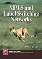 Multi-Protocol Label Switching by Uyless…