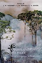 Ecology, uncertainty, and policy : managing…