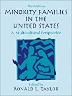 Minority Families in the United States: A…